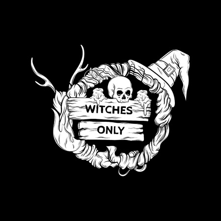 occultism: Vector illustration of witching wreath with horns, skull, hat, candles, wooden tablets with lettering  witches only. Alchemy, religion, spirituality, occultism, tattoo art. Template for card, poster, banner, print for t-shirt.