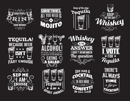 Vector collection of quote typographical background about whiskey, tequila, alcoholic  cocktails. Hand drawn illustration of glasses. Template for card, poster, banner, print for t-shirt.