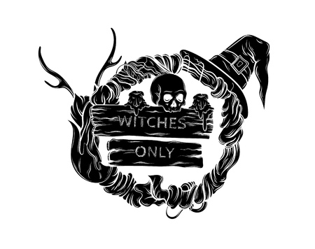 """Vector illustration of witching wreath with horns, skull, hat, candles, wooden tablets with lettering """" witches only"""". Alchemy, religion, spirituality, occultism, tattoo art. Template for card, poster, banner, print for t-shirt."""