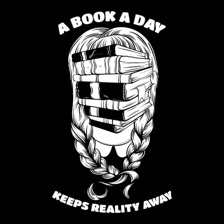 hair mask: A book a day keeps reality away. Quote typographical background. Vector illustration of girl with  books instead face made in hand drawn style.  Template for card, poster, banner, print for t-shirt. Illustration