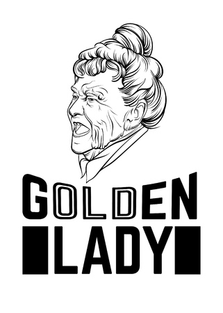 Vector quote typographical bacground about old age with hand drawn illustration of old woman. Character design. Hand sketched portrait. Template for card, poster, banner, print for t-shirt.