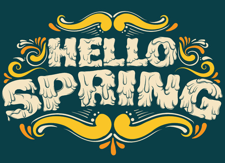 Hello spring. Vector quote typographical background with unique hand drawn lettering. Template for card poster banner print for t-shirt.