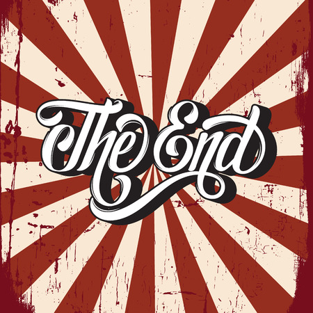Vector hand drawn  lettering  The end made in vintage style.   Template for card, banner, print for t-shirt. Vectores