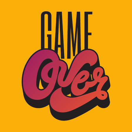 Game over. Vector handwritten vintage lettering. Template for card, poster, banner. print for t-shirt.