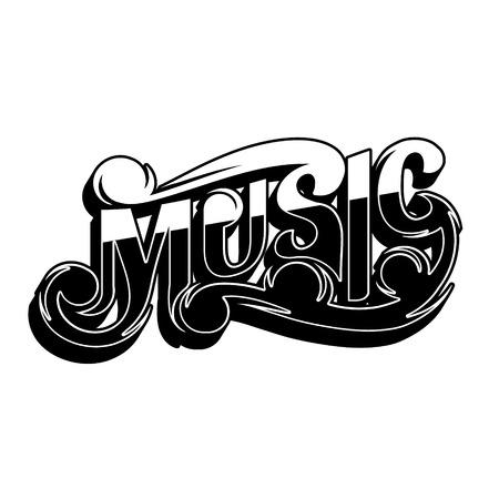 Music. Vector handwritten lettering. Template for card, poster, banner, print for t-shirt, placard Illustration