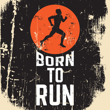 Born to run. Quote typographical background about running with illustration of runner. Silhouette of running man. Template for postcard banner print for t-shirt
