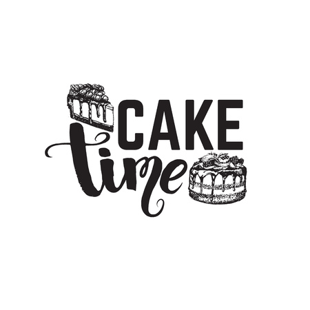 Quote typographical background. Cake time with hand drawn illustration in sketch style. Template for business card poster and banner Stock Illustratie