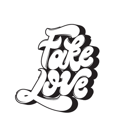 Fake love. Vector quote typographical background with handwritten lettering. Template for card, poster, banner, print for t-shirt.