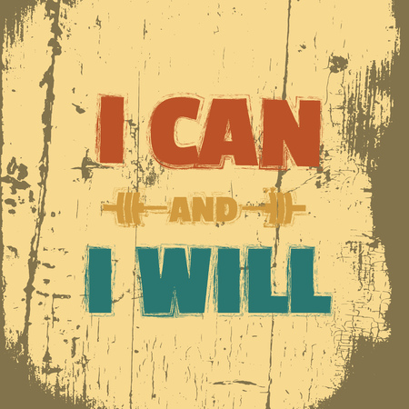 Colorful quote typographical motivational background. I can and I will illustration of barbell. Template for poster business card banner and print for t-shirt.