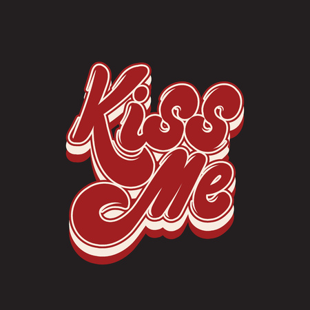 Kiss me. Vector handwritten lettering isolated made in 90's style. Template for card, poster, banner, print for t-shirt, pin and badge.