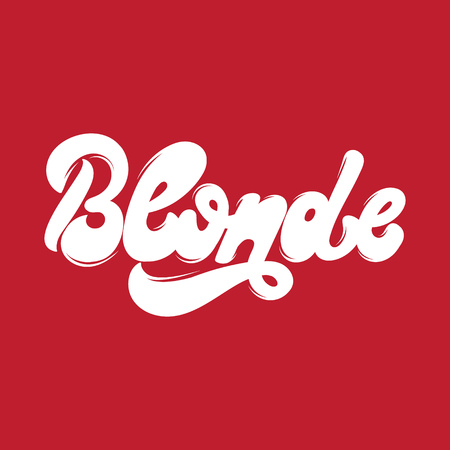 Blonde. Vector handwritten lettering made in 90s style. Template for card, poster, banner, label,  print for t-shirt.