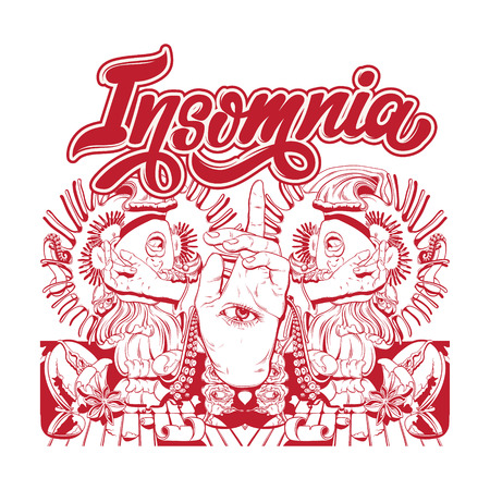 Insomnia. Vector hand drawn surreal poster with handwritten lettering. Unique surrealistic artwork. Template for card, poster. banner, print for t-shirt, pin, badge, patch.