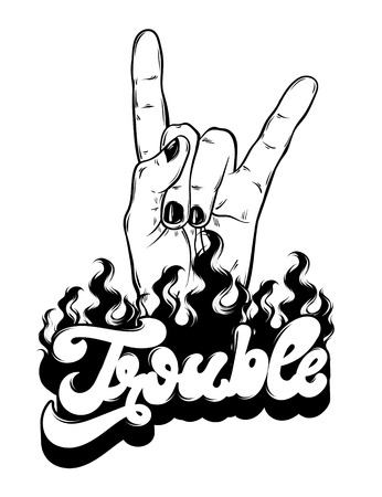 Trouble. Vector handwritten lettering with hand drawn illustration of rock hand . Template for card, poster. banner, print for t-shirt, pin, badge, patch.
