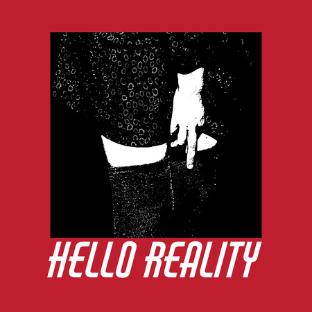 Hello reality. Quote typographical background. Vector hand drawn illustration of girl showing middle finger. Template for card, poster. banner, print for t-shirt, pin, badge, patch.