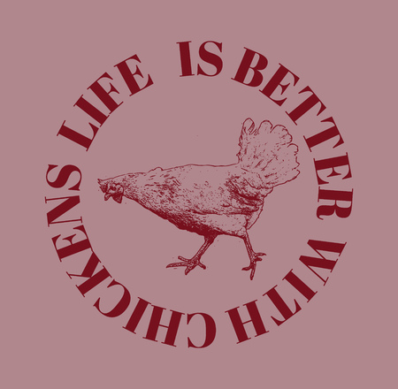 Life is better with chickens. . Vector poster with hand drawn illustration of chicken isolated. Template for card, poster, banner, print for t-shirt, pin, badge, patch. Illustration
