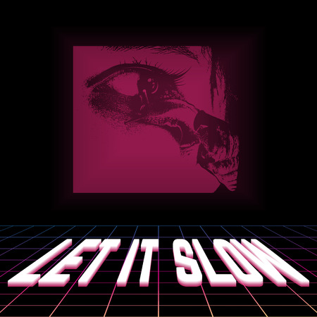 Let it slow. Vector poster with hand drawn illustration of snail on human eye. Artwork made in vaporwave style. Template for card, banner, print for t-shirt, pin, badge, patch.
