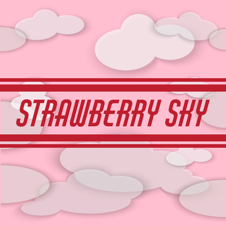 Strawberry sky. Vector background with inscription and clouds. Template for card, poster, banner, print for t-shirt, pin, badge, patch. Stock Illustratie