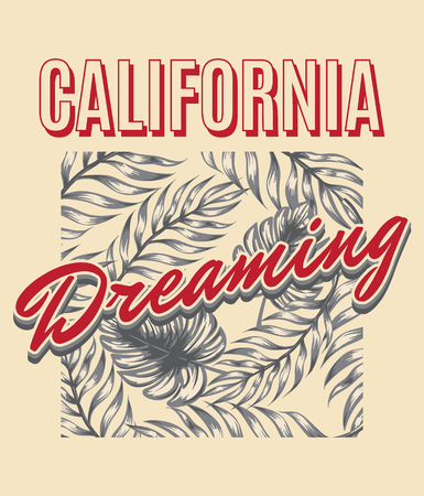 California dreaming. Vector hand drawn illustration of palm leaves . Template for card, poster, banner, print for t-shirt, pin, badge, patch. 向量圖像
