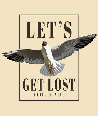Let's get lost. Vector hand drawn illustration of seagull isolated. Creative artwork. Template for card, poster. banner, print for t-shirt, pin, badge, patch.