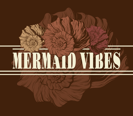 Mermaid vibes. Vector hand drawnillustration of seashellss isolated. Creative artwork. Template for card, poster. banner, print for t-shirt, pin, badge, patch. Stock Illustratie
