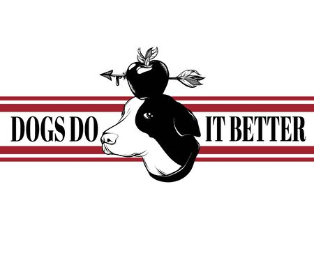 Dogs do it better. Vector hand drawn illustration of dog with apple and arrow isolated. Template for card, poster. banner, print for t-shirt, pin, badge, patch. Ilustrace
