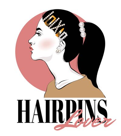 Hairpins lover. Vector hand drawn fashion illustration of girl with hairpins isolated. Template for card, poster, banner, print for t-shirt, pin, badge, patch.