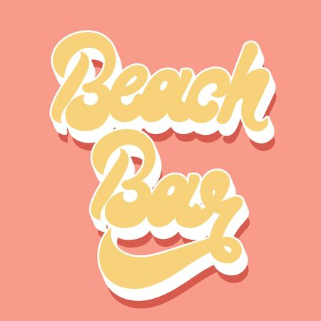 Beach bar. Vector handwritten letering isolated. Template for card, poster, banner, print for t-shirt, pin, badge, patch.