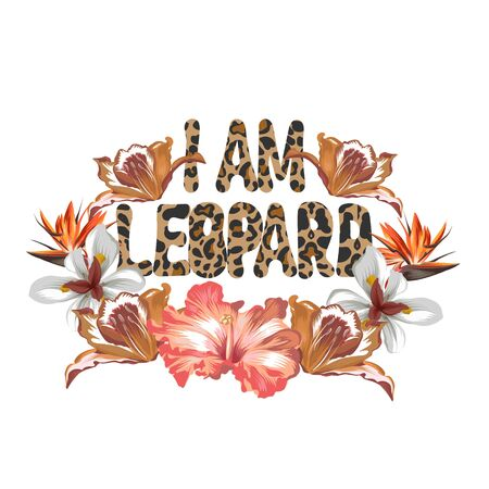 I am leopard. Vector hand drawn lettering isolated. Template for card, poster, banner, print for t-shirt, pin, badge, patch.