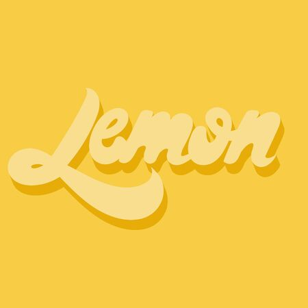 Lemon. Vector hand drawn lettering isolated. Template for card, poster, banner, print for t-shirt, pin, badge, patch.