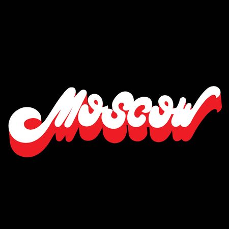 Moscow. Vector  hand drawn  lettering  isolated. Template for card, poster, banner, print for t-shirt, label,  patch. Иллюстрация