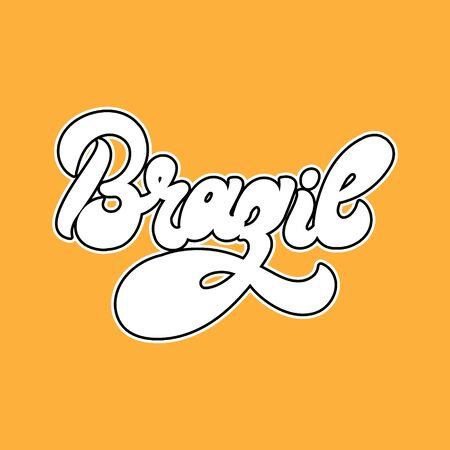 Brazil. Vector  hand drawn  lettering  isolated. Template for card, poster, banner, print for t-shirt, coloring,  patch.