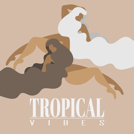 Tropical vibes. Vector hand drawn illustration of fat women. Creative artwork made in flat style.  Template for card, poster, banner, print for t-shirt, coloring,  patch.