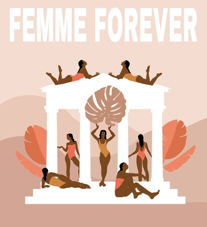 Femme forever. Vector  hand drawn illustration of girls in swimsuits in glazebo isolated.  Creative artwork. Template for card, poster, banner, print for t-shirt, pin, badge, patch. Illustration