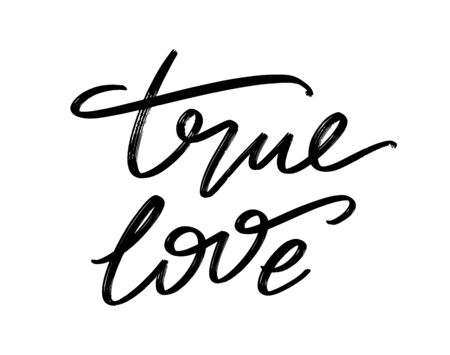 True love. Vector hand drawn lettering  isolated. Template for card, poster, banner, print for t-shirt, pin, badge, patch.