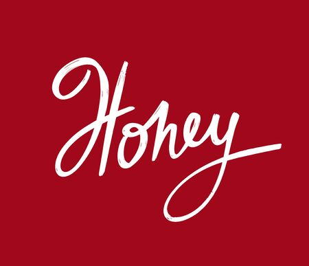 Honey. Vector hand drawn lettering  isolated. Template for card, poster, banner, print for t-shirt, pin, badge, patch. Ilustração