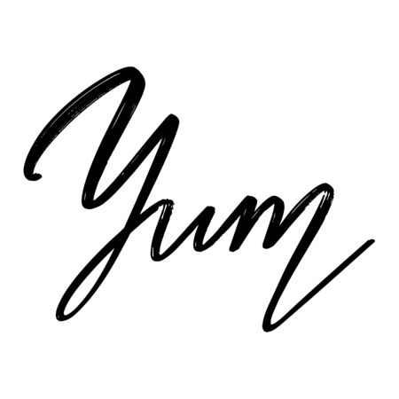 Yum. Vector hand drawn lettering  isolated. Template for card, poster, banner, print for t-shirt, pin, badge, patch.