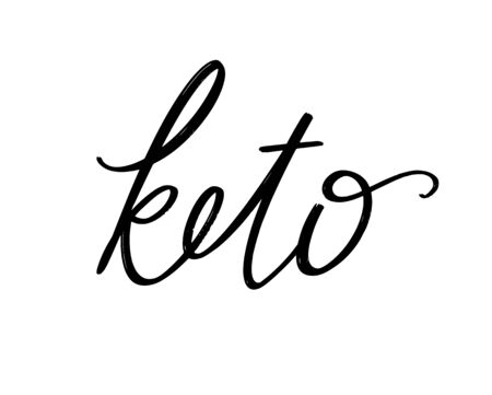 Keto. Vector hand drawn lettering  isolated. Template for card, poster, banner, print for t-shirt, pin, badge, patch. Ilustração