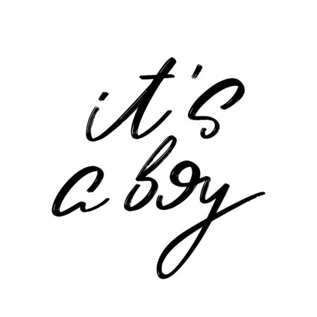 It's a boy. Vector hand drawn lettering  isolated. Template for card, poster, banner, print for t-shirt, pin, badge, patch. Ilustração