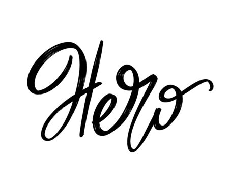 Hero. Vector hand drawn lettering  isolated. Template for card, poster, banner, print for t-shirt, pin, badge, patch.