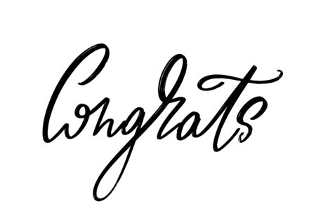 Congrats. Vector hand drawn lettering  isolated. Template for card, poster, banner, print for t-shirt, pin, badge, patch.