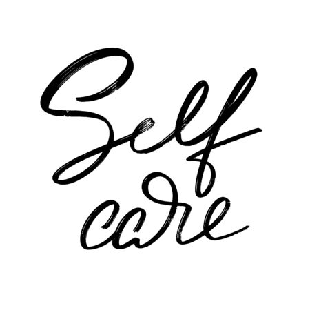 Self care. Vector hand drawn lettering  isolated. Template for card, poster, banner, print for t-shirt, pin, badge, patch. Ilustração