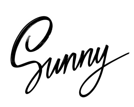 Sunny. Vector hand drawn lettering  isolated. Template for card, poster, banner, print for t-shirt, pin, badge, patch.