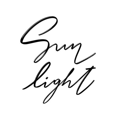 Sunlight. Vector hand drawn lettering  isolated.  Handwritten inscription. Template for card, poster, banner, print for t-shirt, pin, badge, patch.