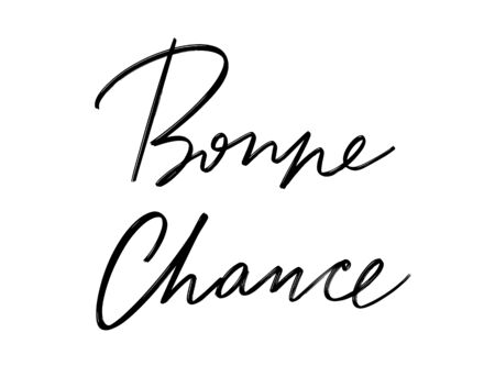 Bonne chance. Vector hand drawn lettering  isolated.  Handwritten inscription. Template for card, poster, banner, print for t-shirt, pin, badge, patch. Illustration