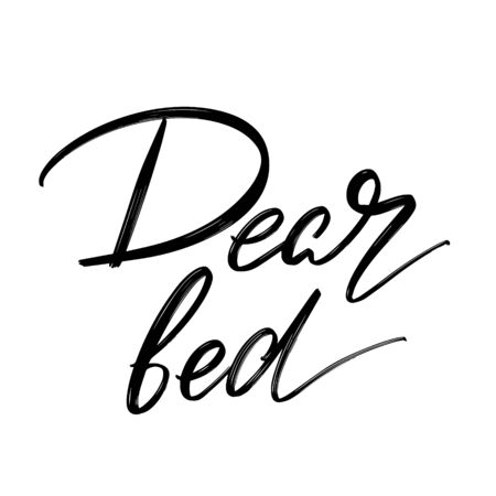 Dear bed. Vector hand drawn lettering  isolated.  Handwritten inscription. Template for card, poster, banner, print for t-shirt, pin, badge, patch. Фото со стока - 148453296