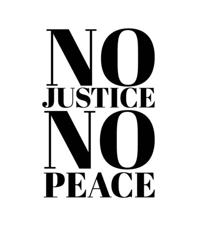 No justice no peace. Vector hand drawn illustration isolated. Tattoo artwork. Template for card, poster, banner, print for t-shirt, pin, badge, patch.