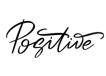 Positive hand drawn lettering isolated. Template for card, poster, banner, print for t-shirt, pin, badge, patch.