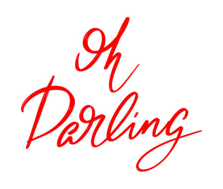 Oh darling hand drawn lettering isolated. Template for card, poster, banner, print for t-shirt, pin, badge, patch. 矢量图像