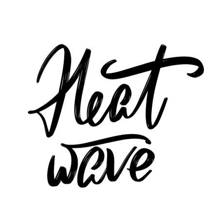 Heat wave hand drawn lettering isolated. Template for card, poster, banner, print for t-shirt, pin, badge, patch.