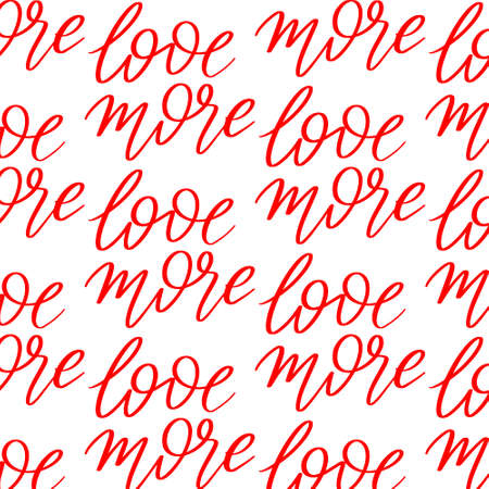 More love. Vector hand drawn pattern with lettering isolated. Template for card, poster, banner, print for t-shirt, pin, badge, patch.